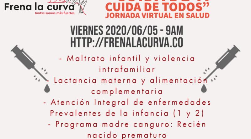 (Español) Cuida de ti, Cuida de todos:Jornada virtual en salud Infantil ECCI FrenaLaCurva.co